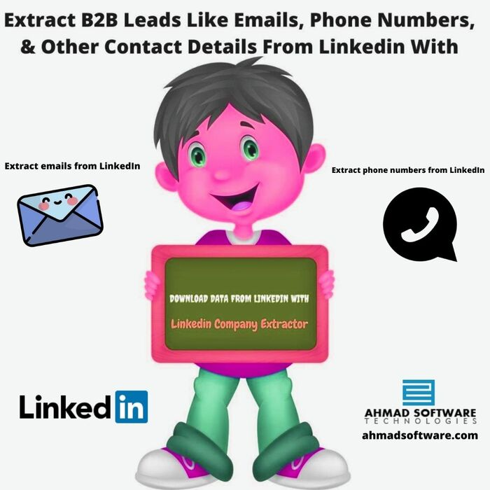 How Can I Get Business Emails  Phone Number Leads From LinkedIn? :: Ahmadsoftware